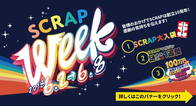 SCRAP week